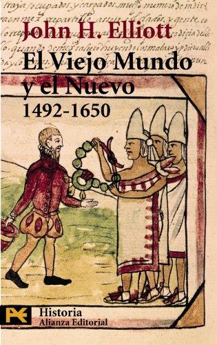 El Viejo Mundo y el Nuevo (1492-1650) (El Libro De Bolsillo - Historia)
