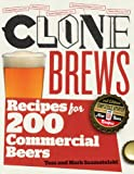 CloneBrews, 2nd Edition: Recipes for 200 Commercial Beers (English Edition)