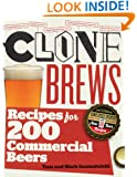 CloneBrews: Recipes for 200 Commercial Beers