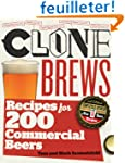 CloneBrews: Recipes for 200 Commercia...