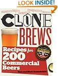 CloneBrews, 2nd Edition: Recipes for...