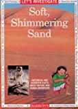 img - for Let's Investigate Soft, Shimmering Sand book / textbook / text book
