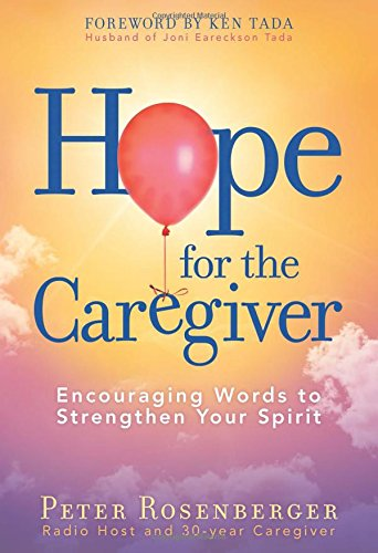Hope for the Caregiver: Encouraging Words to Strengthen Your Spirit PDF