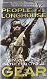 img - for People of the Longhouse (North America's Forgotten Past) book / textbook / text book
