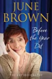 June Brown Before the Year Dot