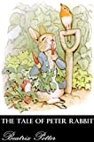 Image of THE TALE OF PETER RABBIT (Illustrated)