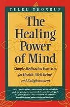 The Healing Power of Mind (Buddhayana S)