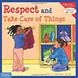 Respect and Take Care of Things (Learning to Get Along) (1575421607) by Meiners, Cheri J.