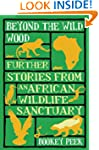 Beyond the Wild Wood: Further Stories...