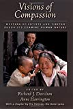 Image of Visions of Compassion: Western Scientists and Tibetan Buddhists Examine Human Nature