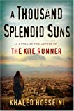 Khaled Hosseini A Thousand Splendid Suns (Platinum Readers Circle (Center Point))