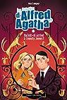 Les enquêtes d'Alfred et Agatha, tome 2 : Qu'est-il arrivé à Snouty Jones ? par Campoy