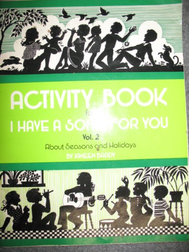 Brite Music Activity Book for I Have a Song for You Vol.2 (I Have A Song For You, volume 2), JANEEN BRADY