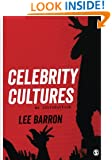 Celebrity Cultures: An Introduction