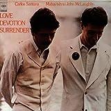 Love Devotion, Surrender by John Mclaughlin (1997-01-22)