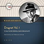 Dragnet, Vol. 1: Classic Radio Collection |  Hollywood 360