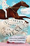 Seven Seasons in Siena: My Quixotic Quest for Acceptance Among Tuscany's Proudest People (0345521056) by Rodi, Robert