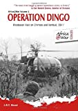 OPERATION DINGO: Rhodesian Raid on Chimoio and Tembue 1977 (Africa at War)