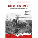 Operation Dingo: Rhodesian Raid on Chimoio and Tembu� 1977 (Africa@War)by J.R.T. Wood