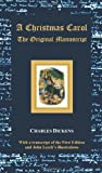 img - for A Christmas Carol - The Original Manuscript - With Original Illustrations [Hardcover] [2012] (Author) Charles Dickens, John Leech book / textbook / text book