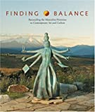 Finding Balance: Reconciling the Masculine/Feminine in Contemporary Art and Culture