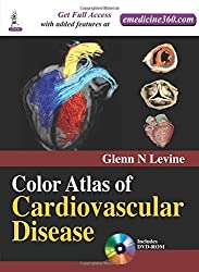Color Atlas of Cardiovascular Disease with DVD - ROM
