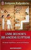 echange, troc Grégoire Kolpaktchy - Livre des morts des anciens Egyptiens