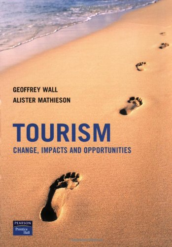 Tourism: Change, Impacts and Opportunities