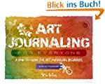 Art Journaling for Everyone - A How t...