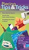 img - for Piecing Tips & Tricks Tool: Piece Like the Experts, Easy-to-Use Color-Coded Sections, Everything You Need to Know! book / textbook / text book