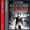 Conqueror Audiobook by Conn Iggulden Narrated by Richard E Grant