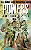 Powers Vol. 6: Sellouts (078511582X) by Brian Michael Bendis