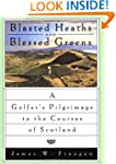 Blasted Heaths and Blessed Greens: Go...