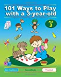 Dena Angevin 101 Ways to Play with a 3-year-old (British version): Educational Fun for Toddlers and Parents: 2 (Learning Games)