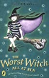 The Worst Witch All at Sea (0141306467) by Jill Murphy