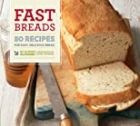 Fast breads : 50 recipes for easy, delicious bread