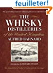 The Whisky Distilleries of the United...