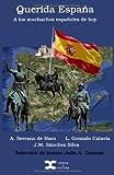 img - for Querida Espa a: A los muchachos espa oles de hoy (Spanish Edition) book / textbook / text book