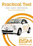 Practical Test for Car Drivers (Bsm) BSM