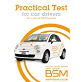 Practical Test for Car Drivers (Bsm)by BSM