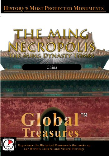 Global Treasures The Ming Necropolis The Ming Dynasty Tombs China [DVD] [NTSC]