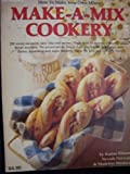 Make-a-Mix Cookery: How to Make Your Own Mixes