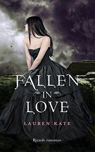 Lauren Kate - Fallen in love (Rizzoli narrativa)