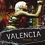 Valencia | Michelle Tea