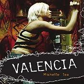 Valencia | [Michelle Tea]
