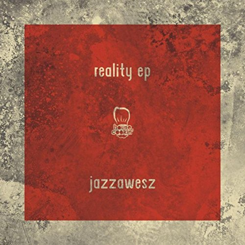 Jazzawesz-Reality (EP)-WEB-2015-LEV Download