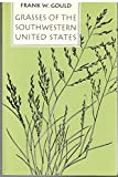 img - for Grasses of the Southwestern United States book / textbook / text book