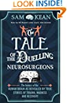The Tale of the Duelling Neurosurgeon...