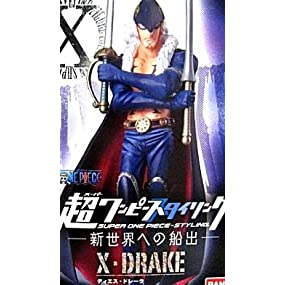 X(ディエス)・ドレーク 単品 ONE PIECE 超ワンピーススタイリング 新世界への船出編