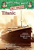 img - for Magic Tree House Fact Tracker #7: Titanic: A Nonfiction Companion to Magic Tree House #17: Tonight on the Titanic book / textbook / text book